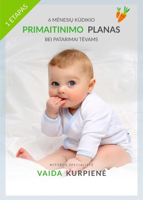 Kūdikio primaitinimo planas - 5-6 mėnesių kūdikiams