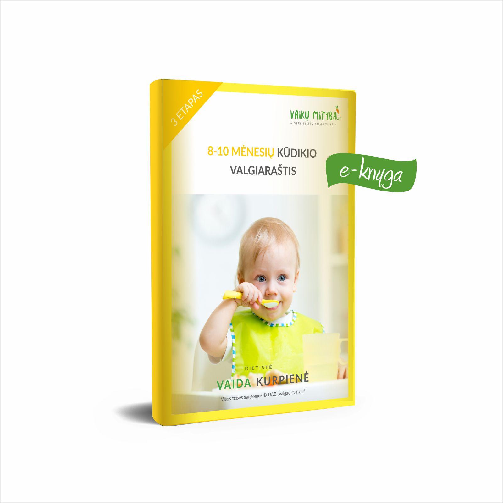 8-10 mėnesių kūdikio valgiaraštis (e-knyga) - Vaida Kurpienė