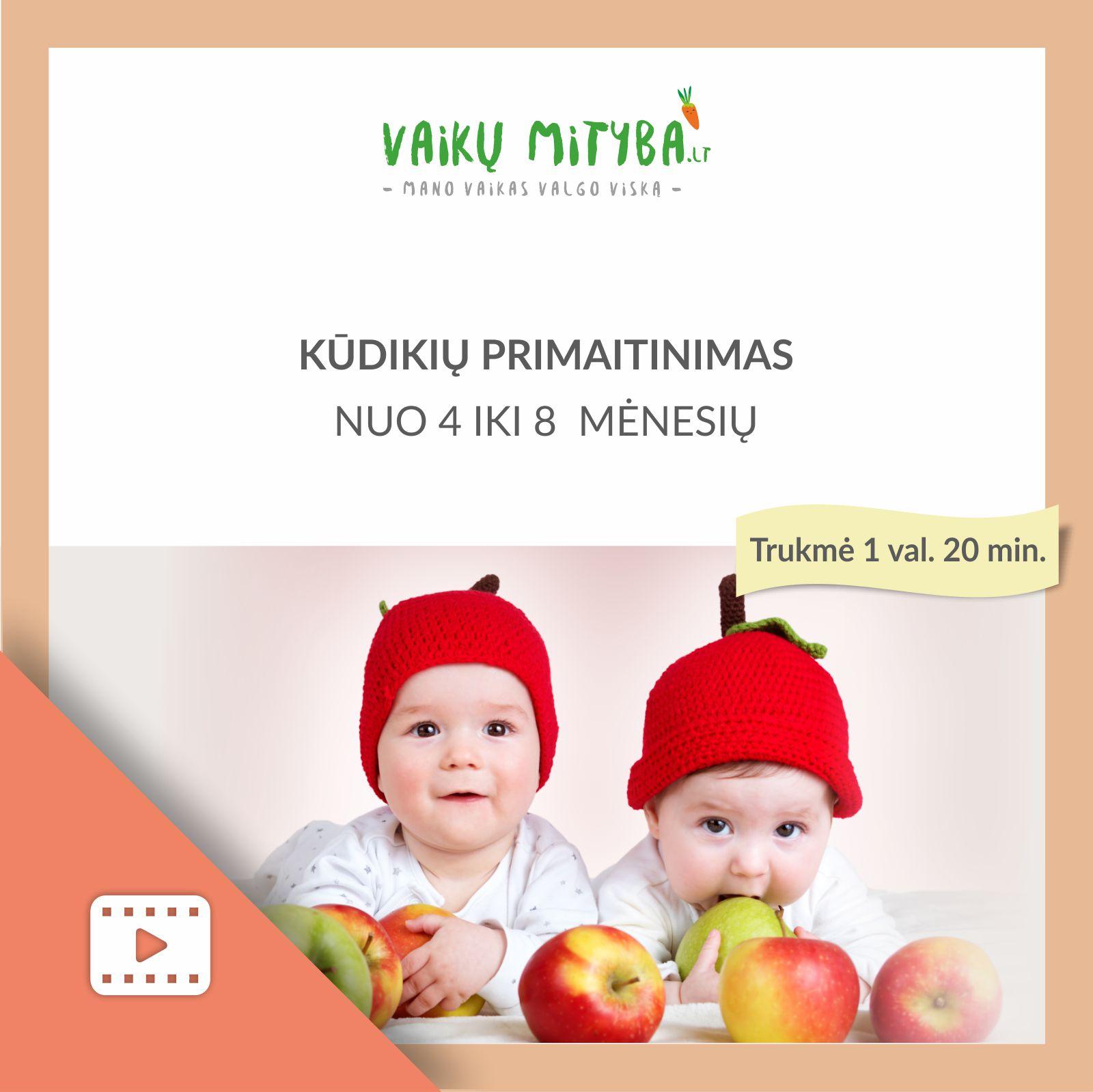 Kūdikių primaitinimas nuo 4 mėnesių iki 8 mėnesių